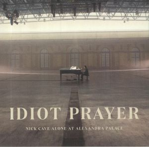 CAVE, Nick - Idiot Prayer: Alone At Alexandra Palace