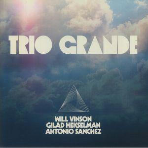 VINSON, Will/GILAD HEKSELMAN/ANTONIO SANCHEZ - Trio Grande