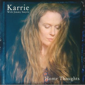 KARRIE/JIMMY SMYTH - Home Thoughts