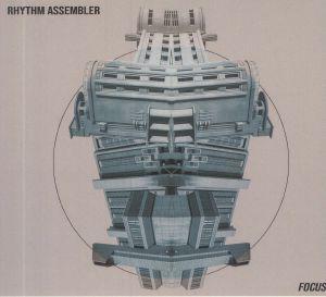 RHYTHM ASSEMBLER - Focus