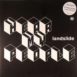 LANDSLIDE - Hear My People
