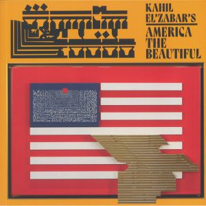 KAHIL EL ZABAR - America The Beautiful