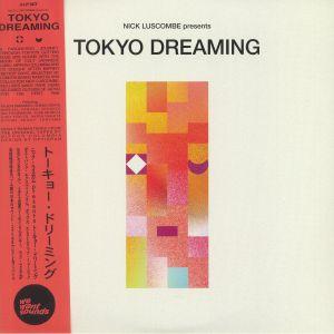 LUSCOMBE, Nick/VARIOUS - Tokyo Dreaming