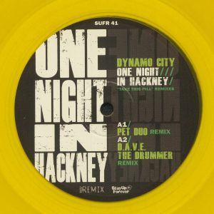 DYNAMO CITY aka CHRIS LIBERATOR/DAVE THE DRUMMER - One Night In Hackney: Take This Pill Remixes (repress)