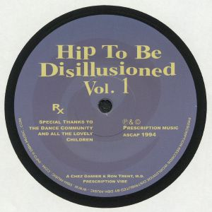 DAMIER, Chez/RON TRENT MD - Hip To Be Disillusioned Vol 1 (reissue)