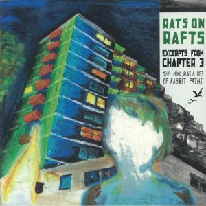 RATS ON RAFTS - Excerpts From Chapter 3: The Mind Runs A Net Of Rabbit Paths