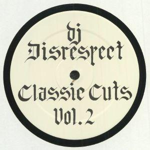 DJ DISRESPECT - Classic Cuts Vol 2