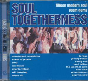 VARIOUS - Soul Togetherness 2020: Fifteen Modern Soul Room Gems