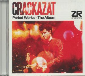 CRACKAZAT - Period Works: The Album