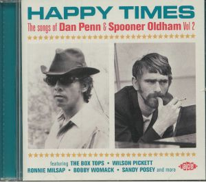 VARIOUS - Happy Times: The Songs Of Dan Penn & Spooner Oldham Vol 2