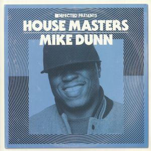 DUNN, Mike/VARIOUS - Defected Presents House Masters: Mike Dunn
