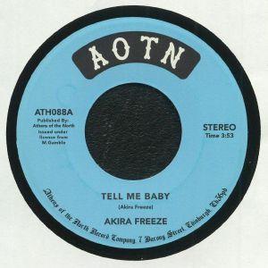 AKIRA FREEZE - Tell Me Baby