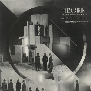 AIKIN, Liza - Infirm Past