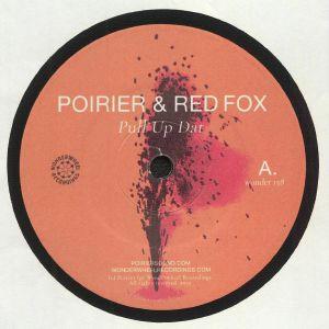 POIRER/RED FOX/PATEXX - Pull Up Dat
