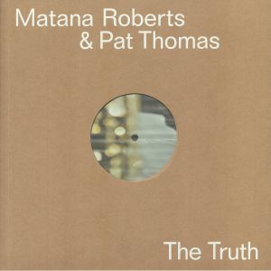 ROBERTS, Matana/PAT THOMAS - The Truth