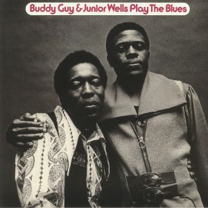 BUDDY GUY/JUNIOR WELLS - Play The Blues; 50th Anniversary