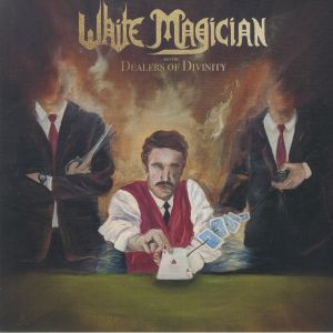 WHITE MAGICIAN - Dealers Of Divinity