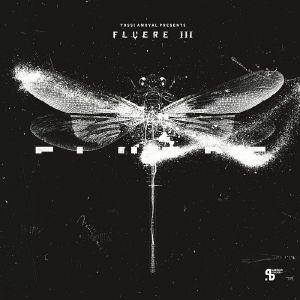 O'SULLIVAN, Steve/TWO LONE SWORDSMEN/MATT CHESTER - Yossi Amoyal presents Fluere III