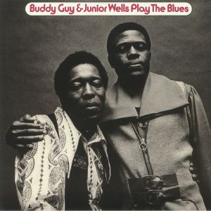 GUY, Buddy/JUNIOR WELLS - Play The Blues