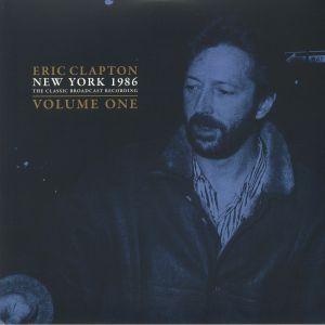 CLAPTON, Eric - New York 1986: The Classic Broadcast Recording Vol 1