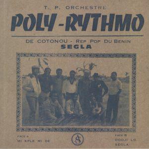 TP ORCHESTRE POLY RYTHMO DE COTONOU - Rep Pop Du Benin/Segla (reissue)