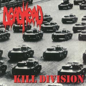 DEAD HEAD - Kill Division (reissue)