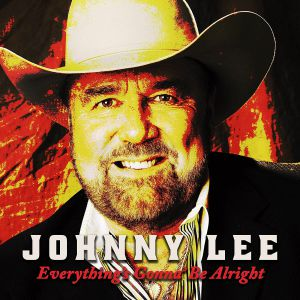 LEE, Johnny - Everything's Gonna Be Alright