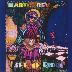 REV, Martin - See Me Ridin'