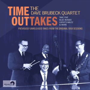 DAVE BRUBECK QUARTET, The - Time Outtakes