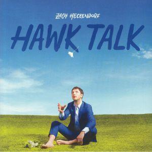 HECKENDORF, Zach - Hawk Talk