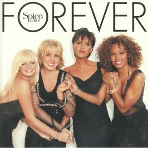 SPICE GIRLS - Forever (20th Anniversary Edition)