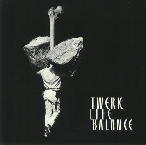 TWERKING CLASS HEROES/MEISTER LAMPE/CANDIE HANK/DJ MARCELLE ANOTHER NICE MESS - Twerk Life Balance
