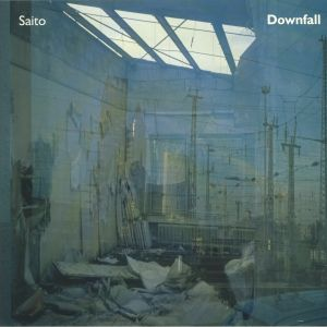 SAITO - Downfall