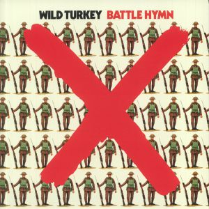 WILD TURKEY - Battle Hymn (reissue)
