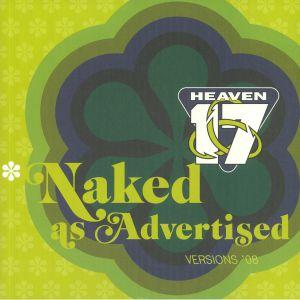 HEAVEN 17 - Naked As Advertised: Versions 08