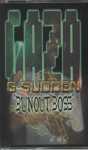 G SUDDEN - Bunout Boss EP
