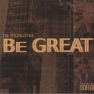 DA YOUNGSTAS - Be Great