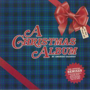 AMERIGO GAZAWAY - A Christmas Album: Holiday Remixes