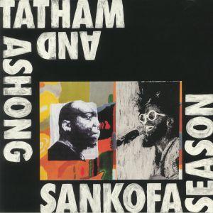 ASHONG, Andrew/KAIDI TATHAM - Sankofa Season
