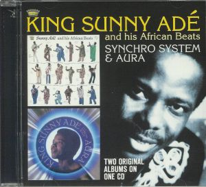 KING SUNNY ADE & HIS AFRICAN BEATS - Synchro System/Aura