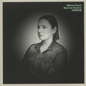 MARIA FAUST SACRUM FACERE - Organ
