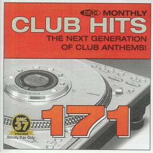 VARIOUS - DMC Monthly Club Hits 171: The Next Generation Of Club Anthems! (Strictly DJ Only)