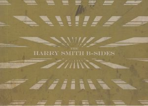VARIOUS - The Harry Smith B Sides