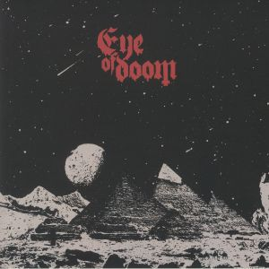 EYE OF DOOM - Curse Of The Pharaoh