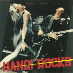 HANOI ROCKS - Bangkok Shocks Saigon Shakes Hanoi Rocks