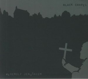 WEREWOLF JERUSALEM - Black Chapel