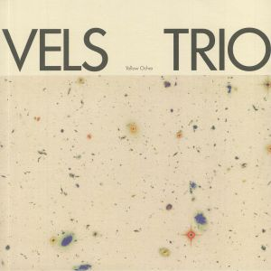 VELS TRIO - Yellow Ochre (reissue)