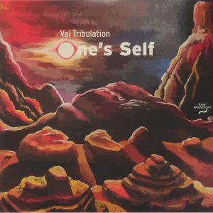 VAL TRIBULATION - One's Self