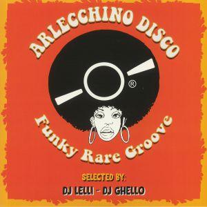 DJ LELLI/ DJ GHELLO/VARIOUS - Arlecchino Disco