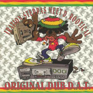 IRATION STEPPAS meet D ROOTICAL - Original Dub DAT (reissue)